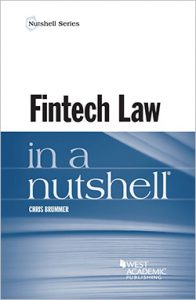 The book cover of 'Fintech Law in a Nutshell', a book by Chris Brummer.